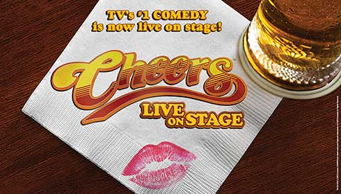 Cheers Live on Stage - Cancelled