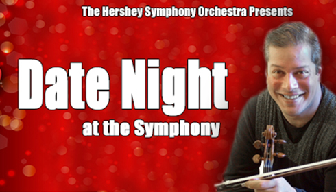 Hershey Symphony presents Date Night at the Symphony