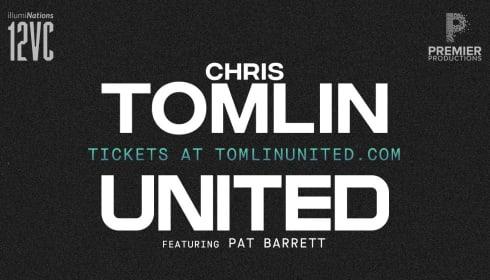 Chris Tomlin + UNITED