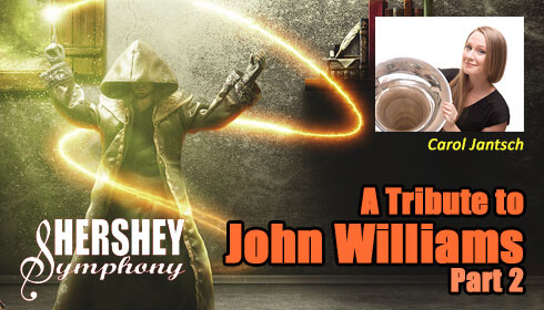 Hershey Symphony presents A Tribute to John Williams: Part 2