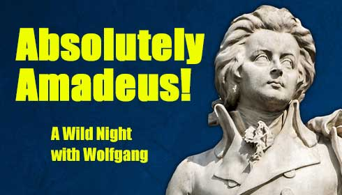 Hershey Symphony presents ABSOLUTELY AMADEUS:  A WILD NIGHT WITH WOLFGANG!