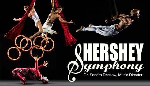 Hershey Symphony: Cirque De La Symphonie