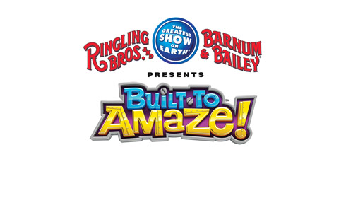 "Ringling Brothers and Barnum and Bailey Circus ""BUILT TO AMAZE"""