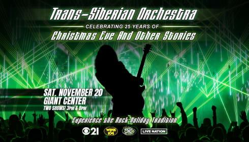 105.7 The X & CBS21 Present Trans-Siberian Orchestra