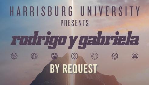 Harrisburg University Presents Rodrigo y Gabriela